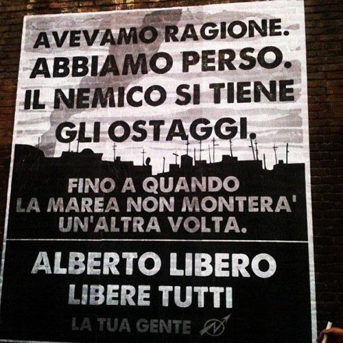 Manifesto per Alberto e gli altri ostaggi di Genova 2001, San Lorenzo, Roma, luglio 2012
