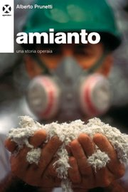 Amianto, una storia operaia