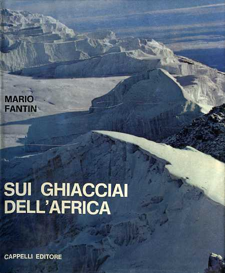 Copertina di Sui ghiacciai dell'Africa di Mario Fantin