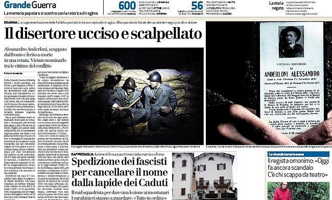 Uno speciale de L'Arena di Verona dedicato alla storia del disertore Alessandro Anderloni, riaffiorata grazie a un suo discendente, l'omonimo attore, regista e drammaturgo.