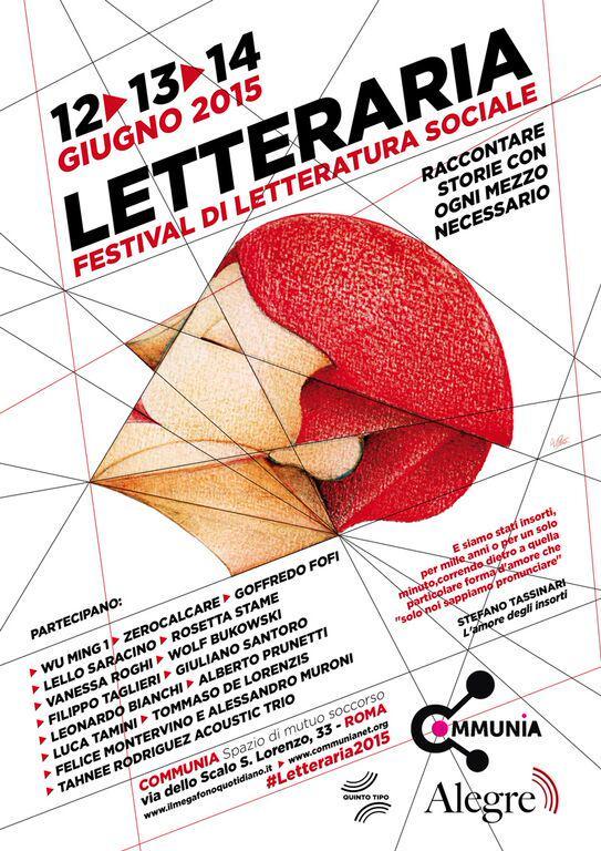 Convergenza su Roma. Il manifesto della Festa di Letteraria. Clicca per andare al programma completo.