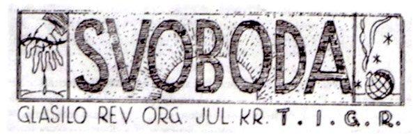La testata di Svoboda, «Libertà», giornale clandestino del TIGR.