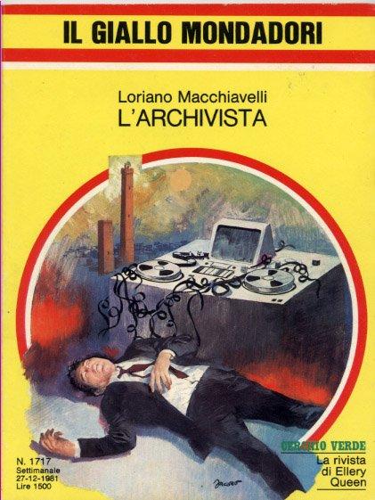 L'Archivista di Loriano Macchiavelli nell'ediione Il Giallo Mondadori, 1981