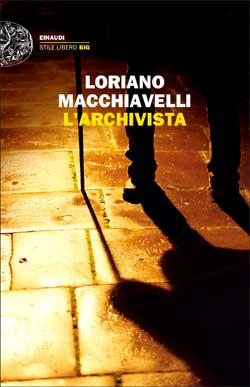 L'Archivista, di Loriano Macchiavelli