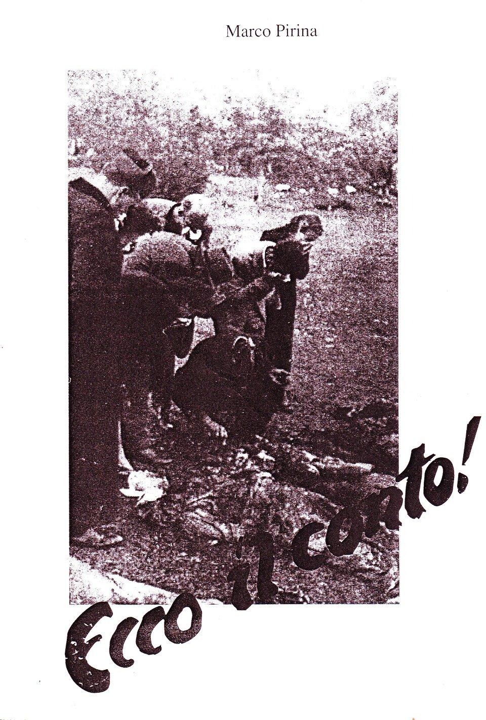 «Ecco il conto!», l'opuscolo sulle foibe istriane diffuso dalle SS dopo l'occupazione dell'Istria. Da quelle pagine parte la narrazione-matrice (sottaciuta, per ovvi motivi) di tutto il discorso sulle foibe.