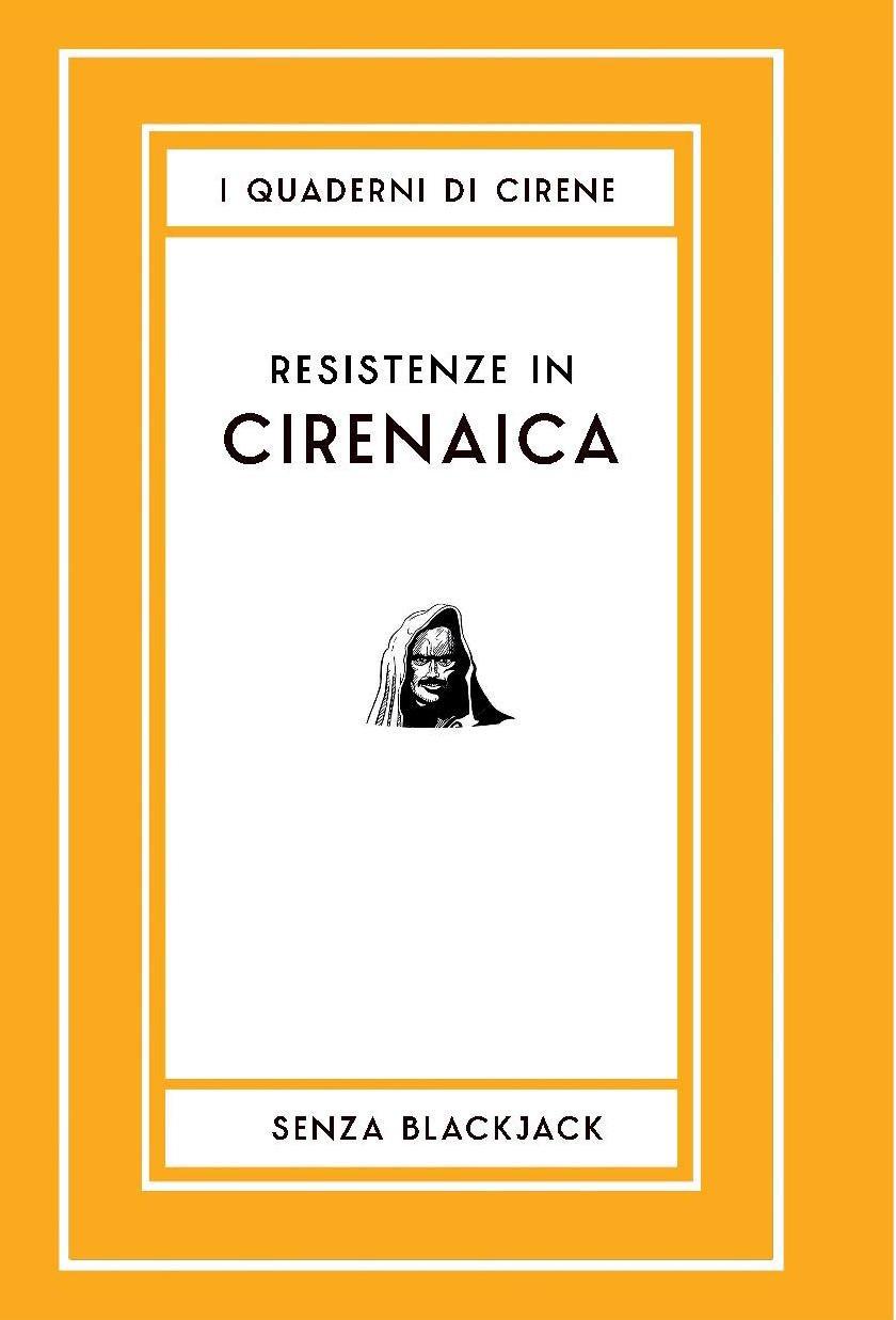 Resistenze in Cirenaica - il nuovo libro