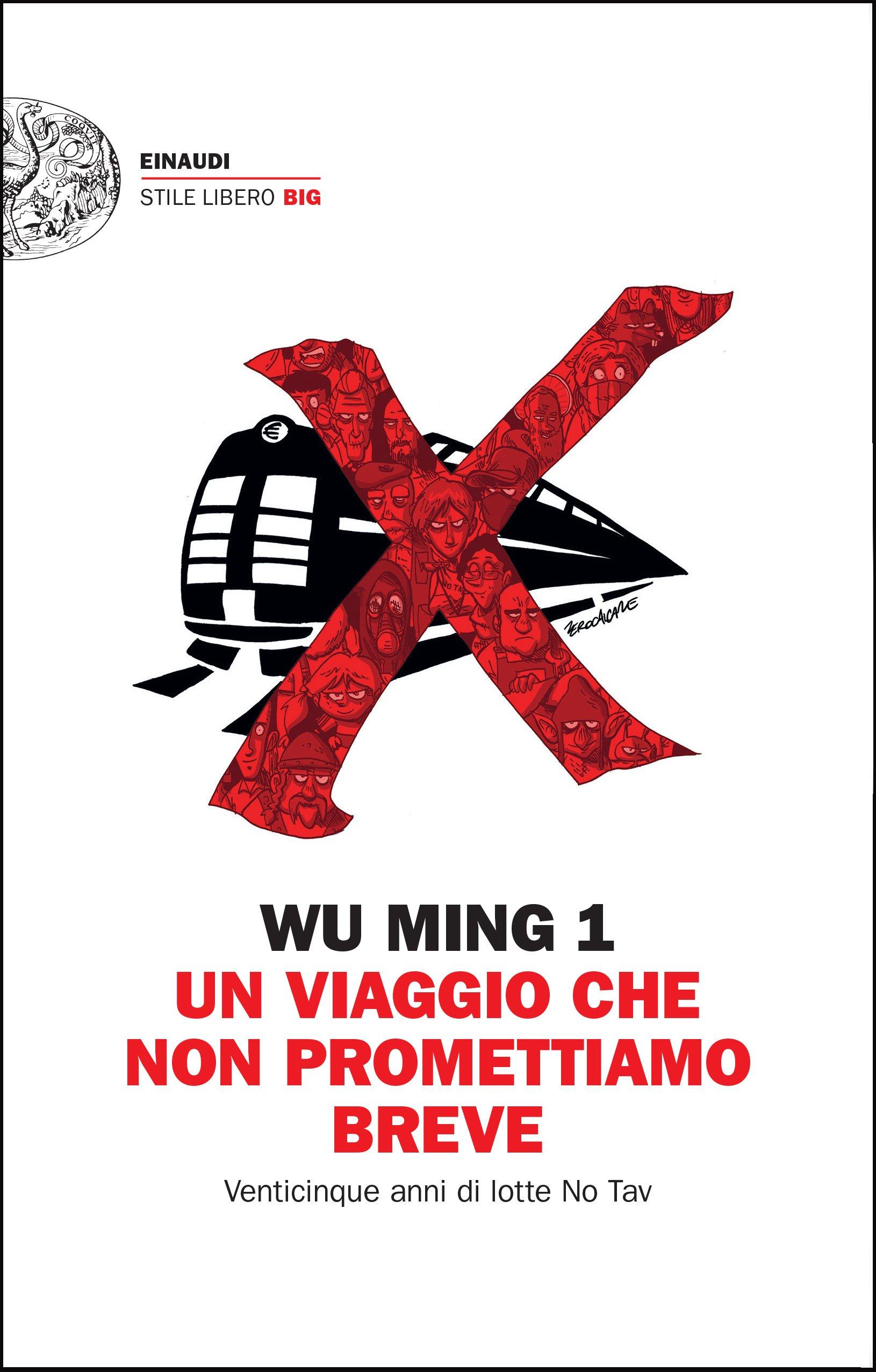 Un viaggio che non promettiamo breve - Wu Ming 1 & Zerocalcare