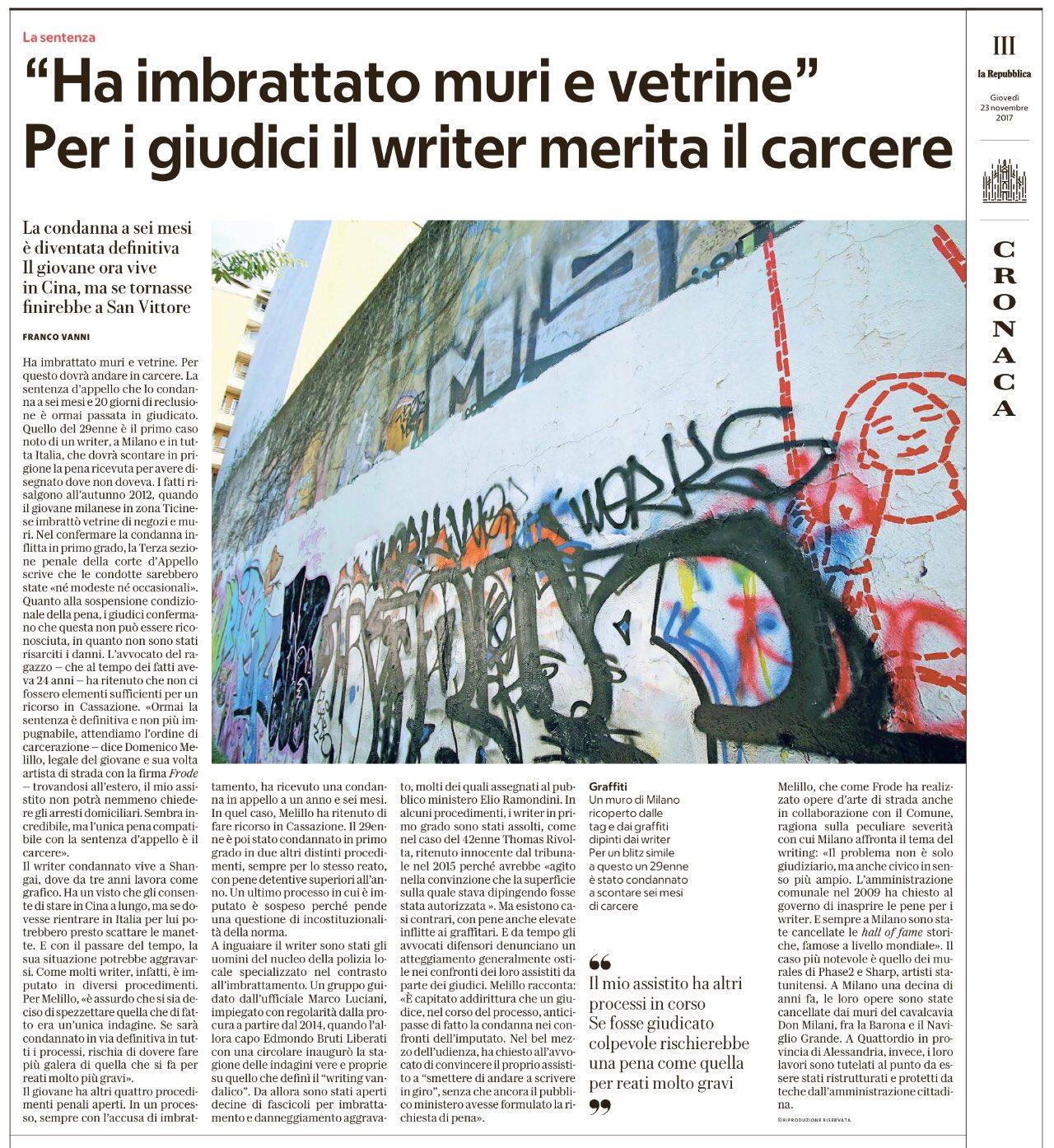 «Ha imbrattato muri e vetrine. Per i giudici il writer merita il carcere». Da Repubblica Milano, 23 novembre 2017.