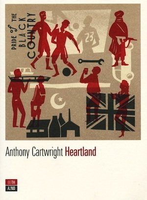 Heartland, di Anthony Cartwright
