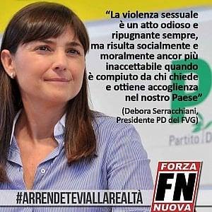 Endorsement di Forza Nuova a Debora Serracchiani