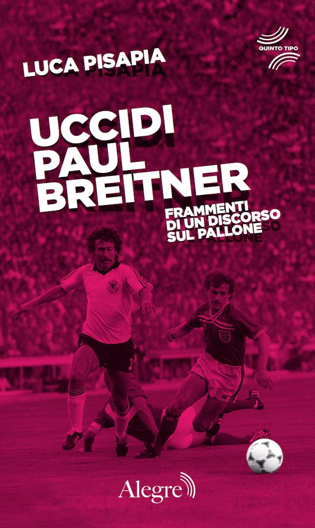 Uccidi Paul Breitner
