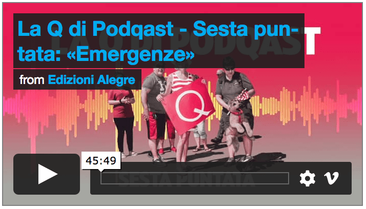 La Q di Podqast 6, Emergenze