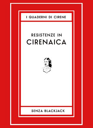 Quaderni di Cirene n.3, numero speciale sui relitti fascisti.
